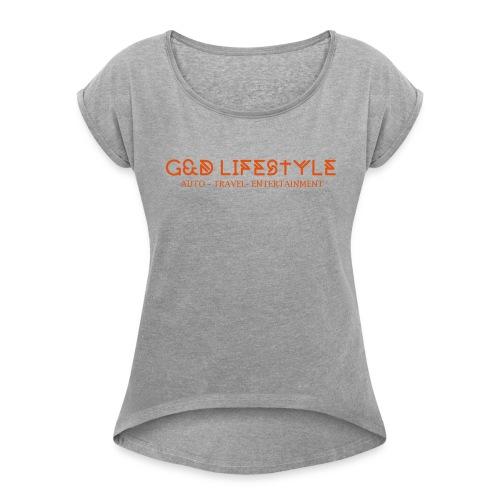 G&D LIFESTYLE - Women's Roll Cuff T-Shirt