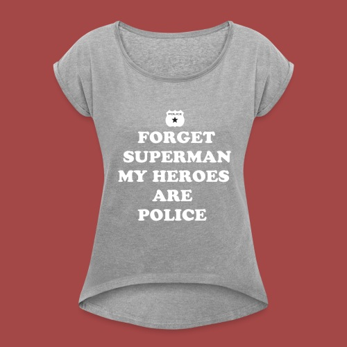 support police - Women's Roll Cuff T-Shirt