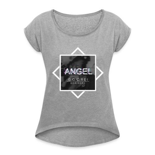 ANGEL Album by GOC REI & Borimore - Women's Roll Cuff T-Shirt