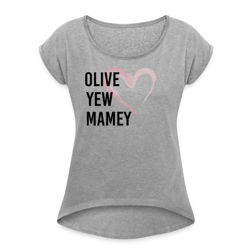 Vegan Mother's Day Shirt - Women's Roll Cuff T-Shirt