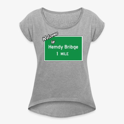 HEMDY BRIBGE Indian Trail Shirt - Women's Roll Cuff T-Shirt