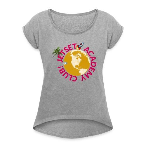 JAC Swag Pink Brand - Women's Roll Cuff T-Shirt