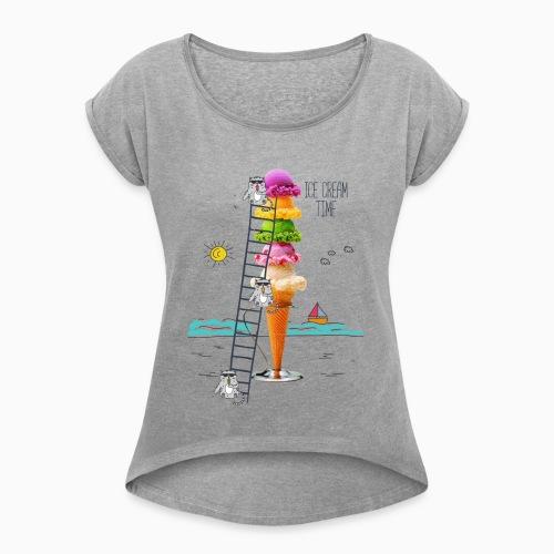 ICE CREAM TIME 01 - Women's Roll Cuff T-Shirt
