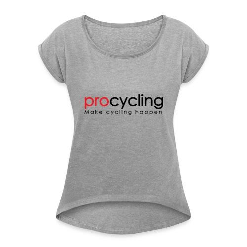 procycling luxembourg - Women's Roll Cuff T-Shirt