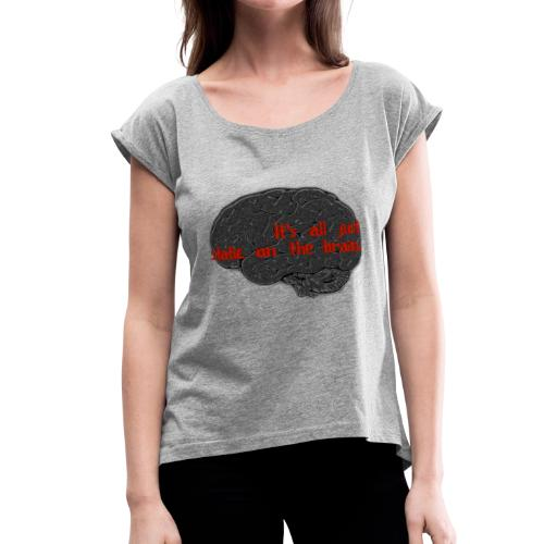 Static Brain - Women's Roll Cuff T-Shirt