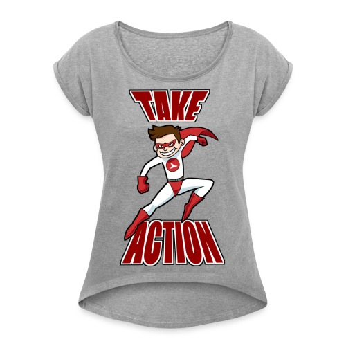 Thorn - Take Action - Women's Roll Cuff T-Shirt