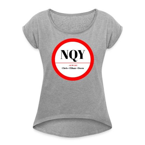 Not Quite Yet classic Canada design - Women's Roll Cuff T-Shirt