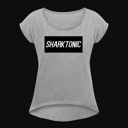 Sharktonic Official - Women's Roll Cuff T-Shirt