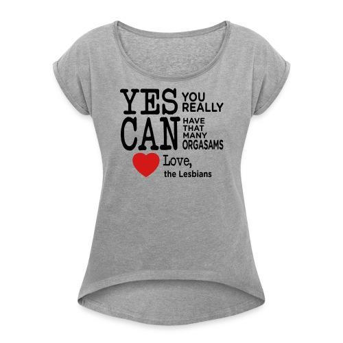 Love Lesbian T-Shirt - Women's Roll Cuff T-Shirt