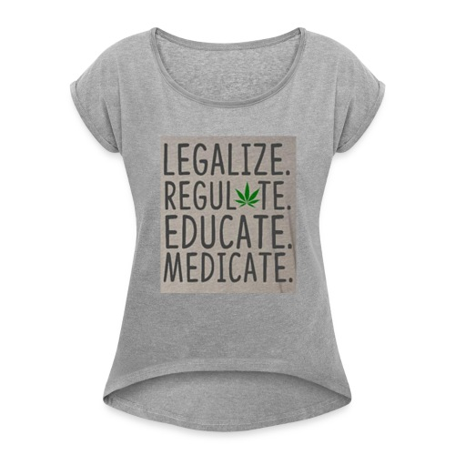Legalize - Women's Roll Cuff T-Shirt