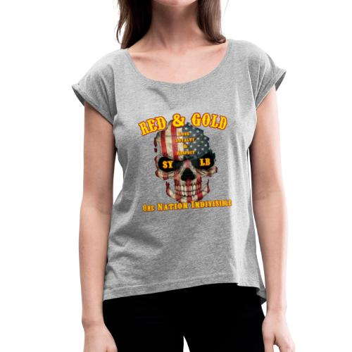 Red and Gold Indivisible tee - Women's Roll Cuff T-Shirt