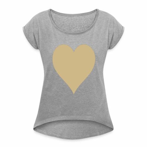 Gold Heart - Women's Roll Cuff T-Shirt