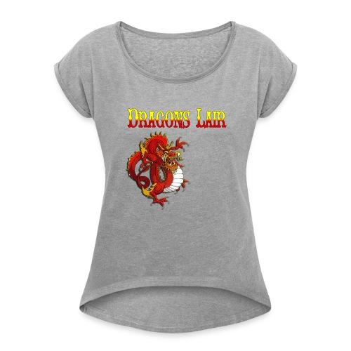 DragonsLair - Women's Roll Cuff T-Shirt