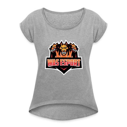 was esport - Women's Roll Cuff T-Shirt