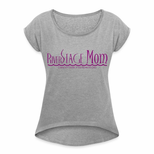 RSTAGE Mom pink - Women's Roll Cuff T-Shirt
