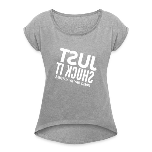 HEATHER FLIPPED - Women's Roll Cuff T-Shirt