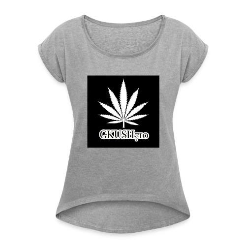 Weed Leaf Gkush710 Hoodies - Women's Roll Cuff T-Shirt