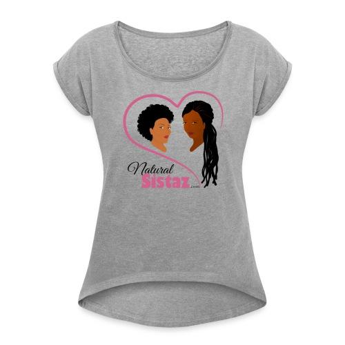 NaturalSistaz.com Logo Gear - Women's Roll Cuff T-Shirt