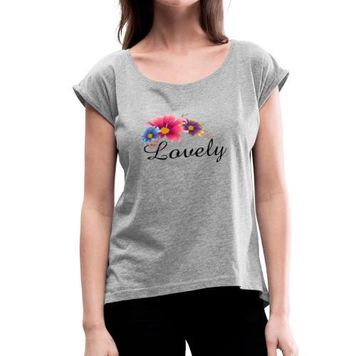 Women's Lovely Flowers Shirt 2018 New Collection - Women's Roll Cuff T-Shirt