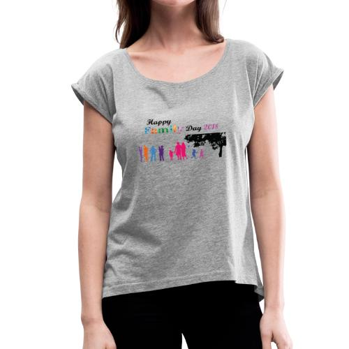 Family Day Parents' Day 2018 - Women's Roll Cuff T-Shirt