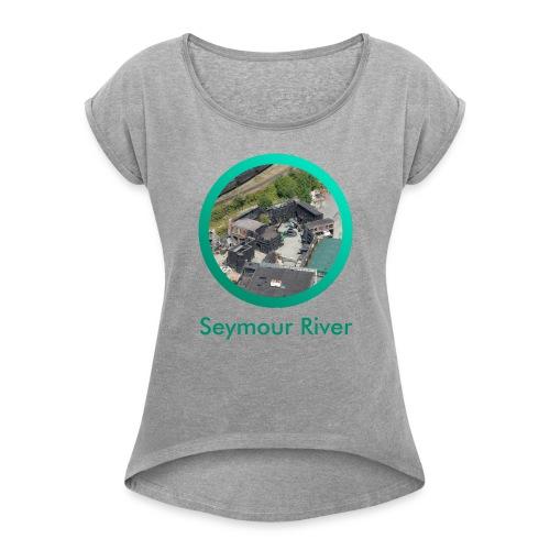 Seymour River - Women's Roll Cuff T-Shirt