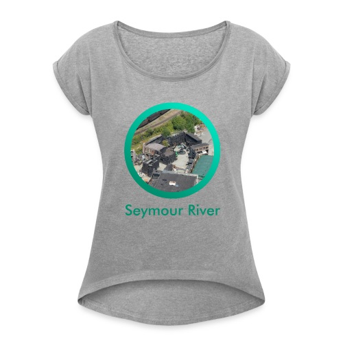 Seymour River - Women's Roll Cuff T-Shirt