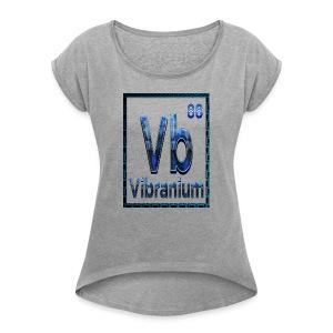 Periodic Element VIBRANIUM 88 - Women's Roll Cuff T-Shirt
