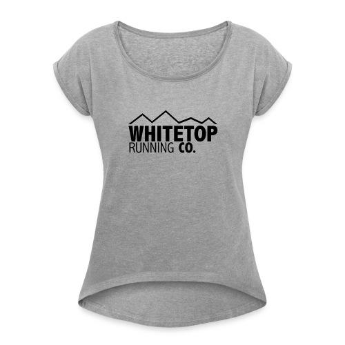 Whitetop Running Co - Women's Roll Cuff T-Shirt