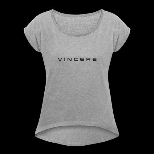 Vincere - Women's Roll Cuff T-Shirt