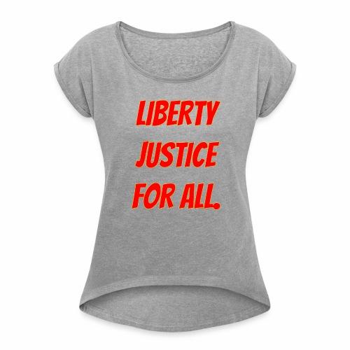 liberty - Women's Roll Cuff T-Shirt