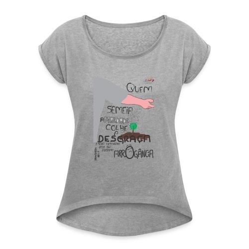 Provérbios_22:8 - Women's Roll Cuff T-Shirt