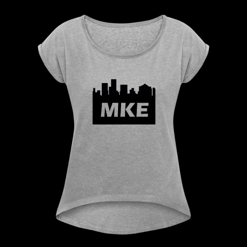 MKE - Women's Roll Cuff T-Shirt