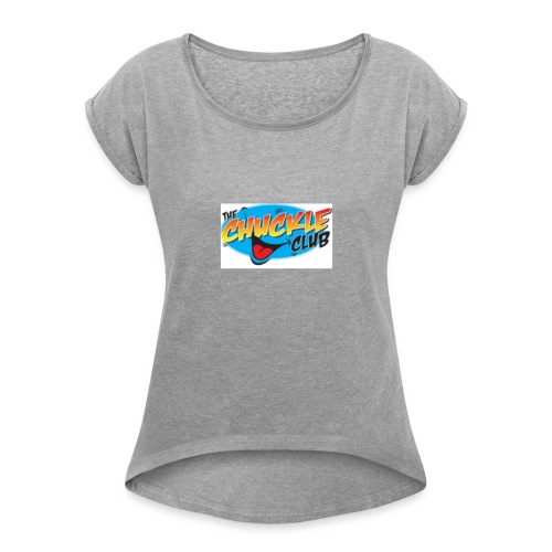 ORIGINAL CHUCKLE CHEESE - Women's Roll Cuff T-Shirt