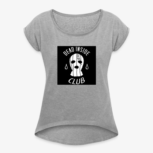 50dc42df693de93f64d59a97b562284a - Women's Roll Cuff T-Shirt