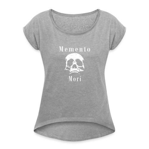 momento mori - Women's Roll Cuff T-Shirt