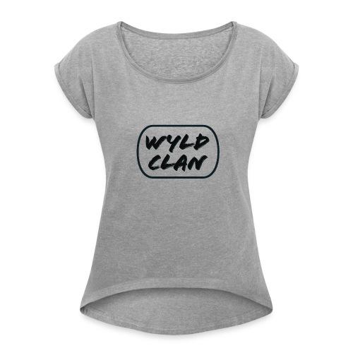 The WYLD Clan - Women's Roll Cuff T-Shirt
