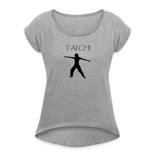 Tai Chi Pose Woman Silhouette - Women's Roll Cuff T-Shirt