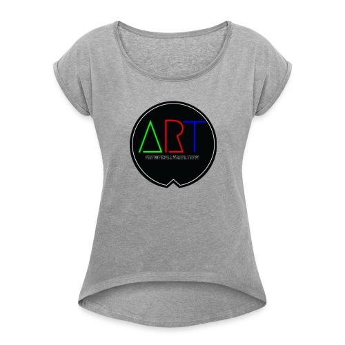 A.R.T MOVEMENT - Women's Roll Cuff T-Shirt