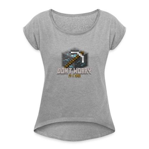 Miner Products - Women's Roll Cuff T-Shirt