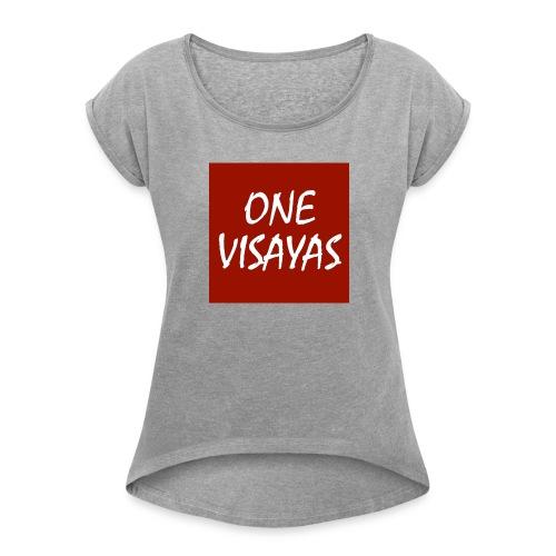 ONEVisayas Logo - Women's Roll Cuff T-Shirt