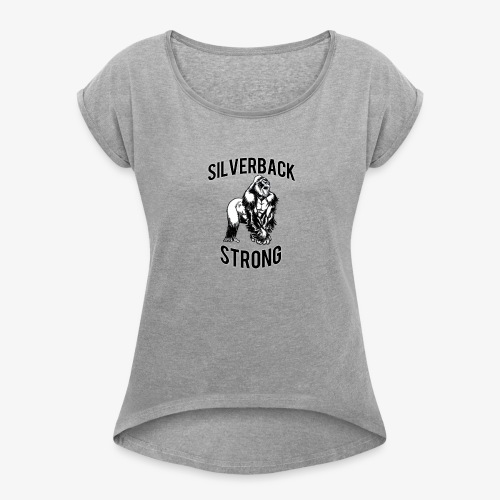 Basic Silverback Strong - Women's Roll Cuff T-Shirt
