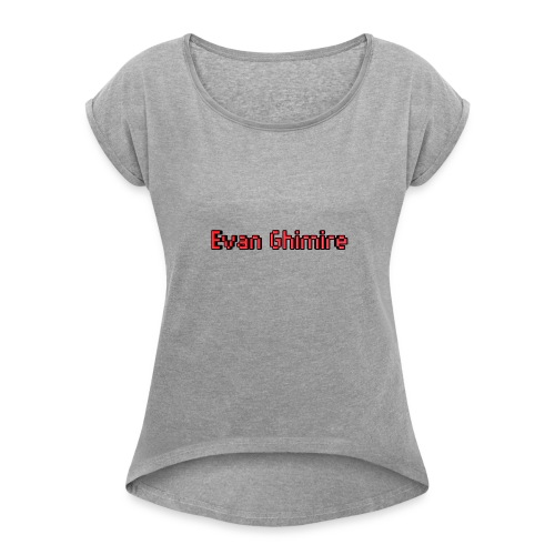 Evan Ghimire official - Women's Roll Cuff T-Shirt