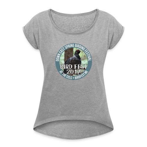 Down East Bird Fest 2017 - Women's Roll Cuff T-Shirt