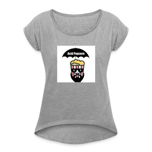 Acid Popcorn Logo Official - Women's Roll Cuff T-Shirt