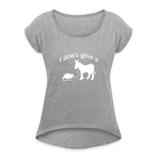 rats-ass-2 - Women's Roll Cuff T-Shirt