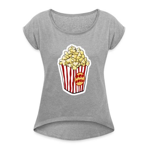 Popcorn Cartoon Pop Corn - Women's Roll Cuff T-Shirt
