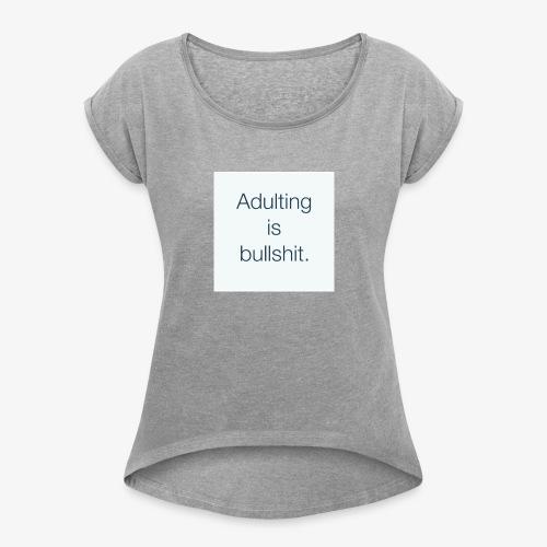 91419B8D 91AE 43BF 8758 B654B5FF9E68 - Women's Roll Cuff T-Shirt