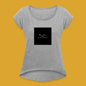 Mind Filled with Sounds - Women's Roll Cuff T-Shirt