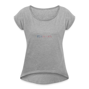 Freedom - Women's Roll Cuff T-Shirt