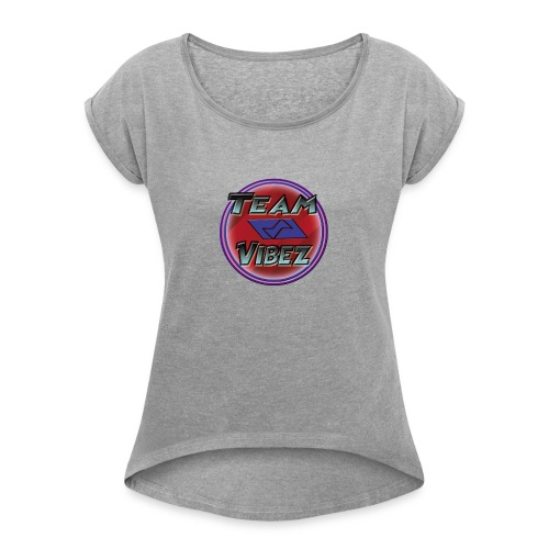 Team Vibez Stuff Test - Women's Roll Cuff T-Shirt